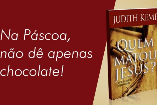 """Livro """"Quem Matou Jesus"""""""